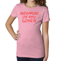 Beware of my Lover - Girls' Princess CVC Tee Thumbnail