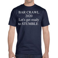 * Bar Crawl - Year - DryBlend® 5.6 oz., 50/50 T-Shirt Thumbnail