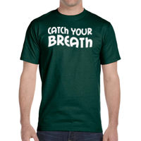 Catch your Breath - DryBlend® 5.6 oz., 50/50 T-Shirt Thumbnail