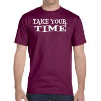 Take your time - DryBlend® 5.6 oz., 50/50 T-Shirt Thumbnail