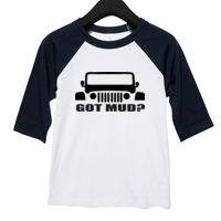 * Jeep Got Mud - Toddler 3/4-Sleeve Baseball T-Shirt Thumbnail