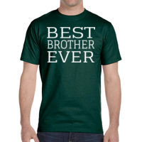 Best Brother Ever - DryBlend® 5.6 oz., 50/50 T-Shirt Thumbnail