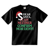 Dear Santa I Can Neither Confirm Nor Denigh - 5 oz., 100% Heavy Cotton HD® T-Shirt Thumbnail
